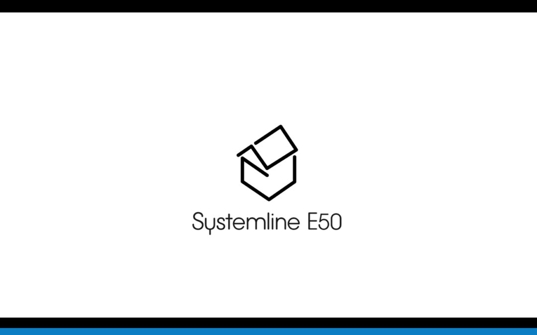 Systemline E50 – A perfect standalone solution